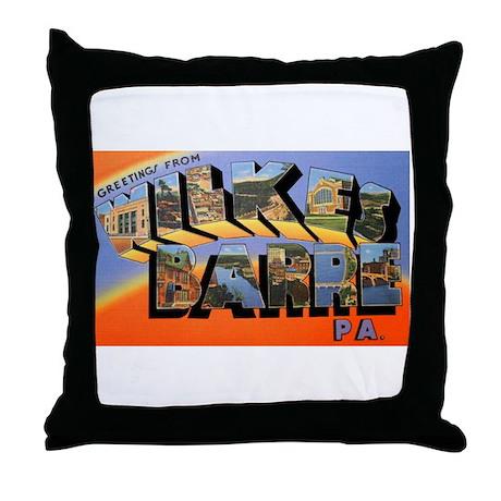 Wilkes-Barre Pennsylvania Greetings Throw Pillow