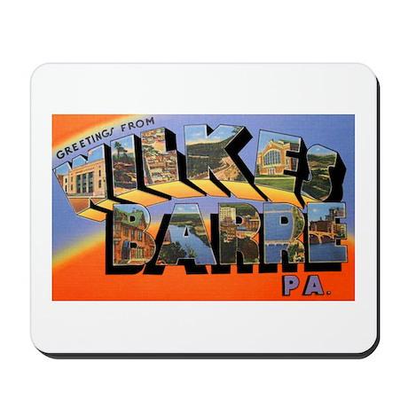 Wilkes-Barre Pennsylvania Greetings Mousepad
