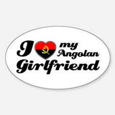 I love my Angolan girlfriend Oval Decal