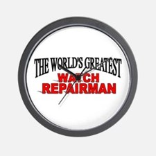 """The World's Greatest Watch Repairman"" Wall Clock"