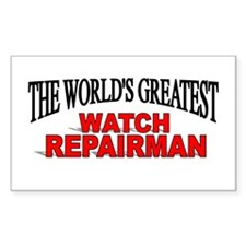 """""""The World's Greatest Watch Repairman"""" Decal"""