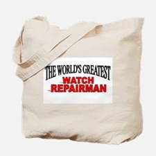 """The World's Greatest Watch Repairman"" Tote Bag"