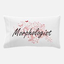 Morphologist Artistic Job Design with Pillow Case