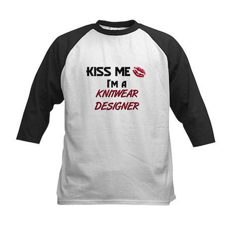 Kiss Me I'm a KNITWEAR DESIGNER Kids Baseball Jers