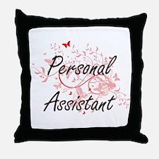 Personal Assistant Artistic Job Desig Throw Pillow