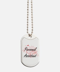 Personal Assistant Artistic Job Design wi Dog Tags