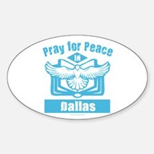 Pray for Dallas Decal