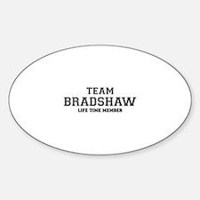 Team BRADSHAW, life time member Decal