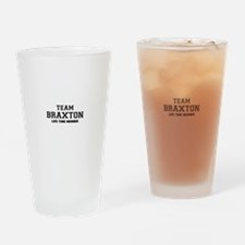 Team BRAXTON, life time member Drinking Glass