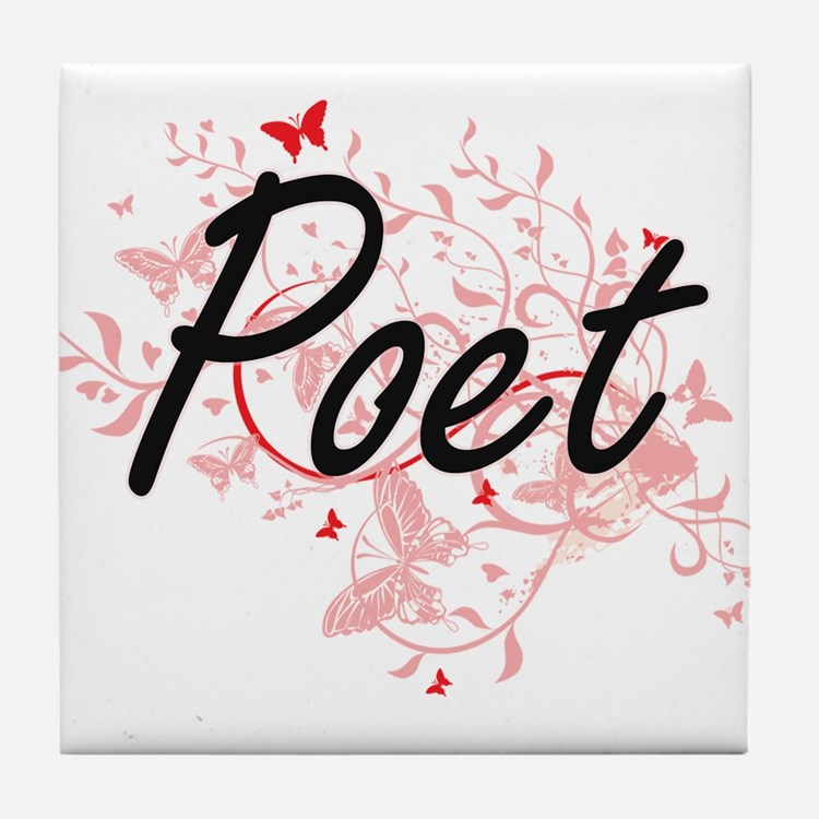 Poet Artistic Job Design with Butterf Tile Coaster
