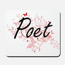 Poet Artistic Job Design with Butterflie Mousepad