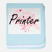 Printer Artistic Job Design with Butt baby blanket