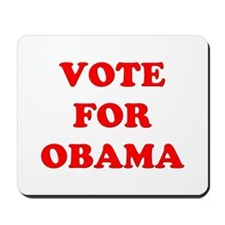 Vote for Obama Mousepad