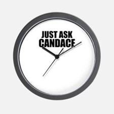 Just ask CANDACE Wall Clock