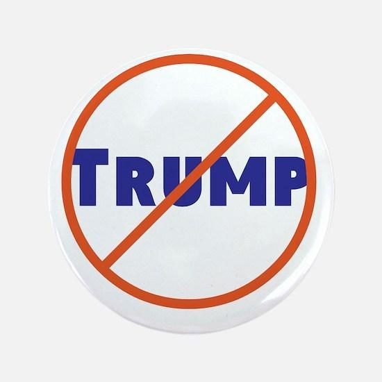 Anti Trump! No Trump Button