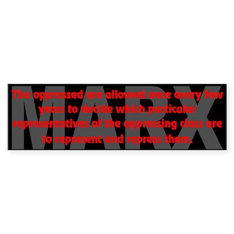 MARX QUOTE: The oppressed... - Bumper Sticker