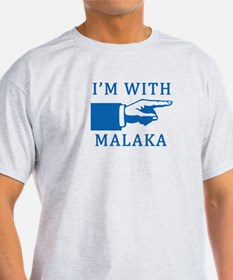 I'm With Malaka, T-Shirt