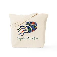Squid Pro Quo Tote Bag