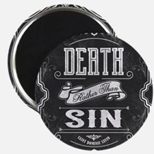 Death Rather Than Sin Magnets