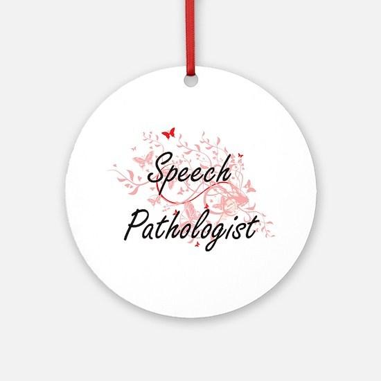 Speech Pathologist Artistic Job Des Round Ornament