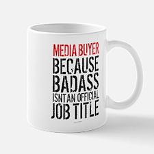 Badass Media Buyer Mugs