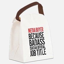 Badass Media Buyer Canvas Lunch Bag