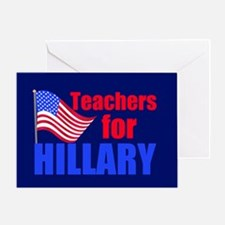 Teachers for Clinton Greeting Card