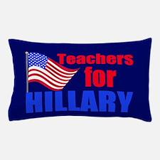 Teachers for Clinton Pillow Case