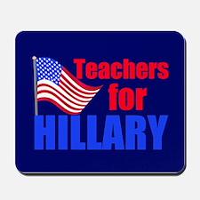 Teachers for Clinton Mousepad