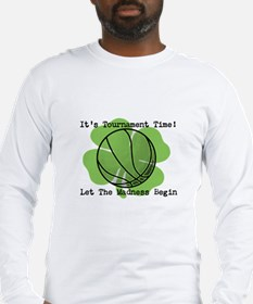 March Madness Its Tournament Time Long Sleeve T-Sh