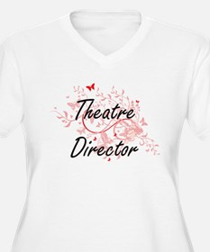 Theatre Director Artistic Job De Plus Size T-Shirt
