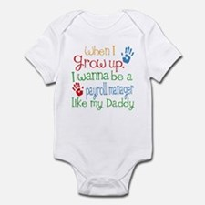 Payroll Manager Like Daddy Infant Bodysuit