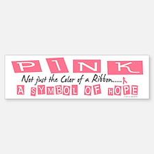 PINK Not Just A Color 2 Bumper Bumper Bumper Sticker