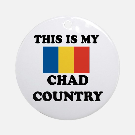 This Is My Chad Country Round Ornament