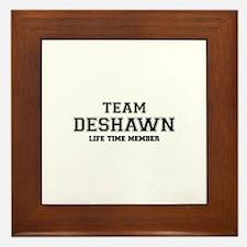 Team DESHAWN, life time member Framed Tile
