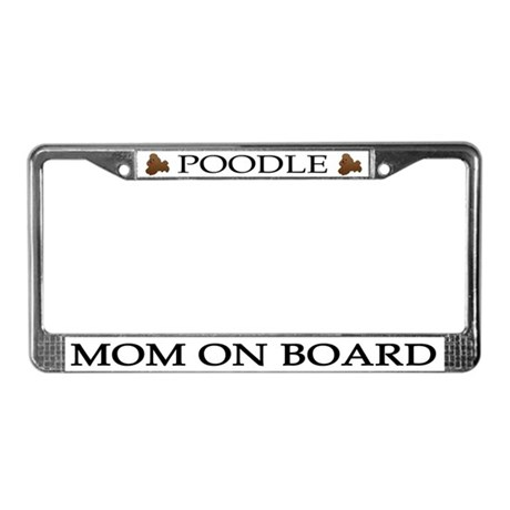 Brown Poodle Mom License Plate Frame