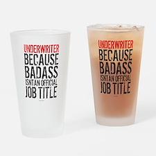 Badass Underwriter Drinking Glass
