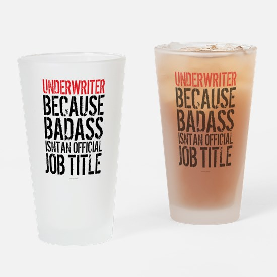Badass Underwriter Drinking Glass
