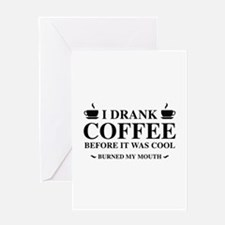 I Drank Coffee Greeting Card