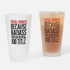 Badass Social Worker Drinking Glass
