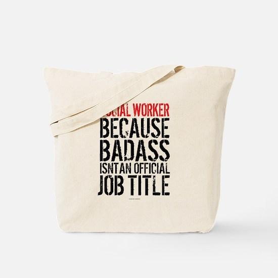 Badass Social Worker Tote Bag