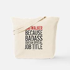 Badass Dog Walker Tote Bag