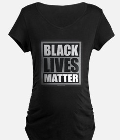 Black Lives Matter Maternity T-Shirt