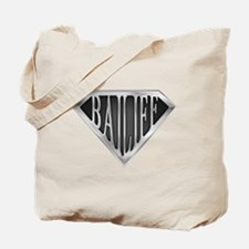 SuperBailiff(metal) Tote Bag