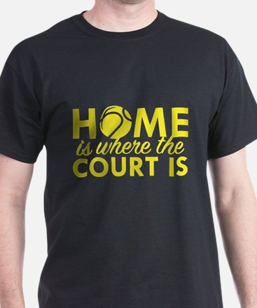 Home Is Where The Court Is T-Shirt