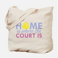 Home Is Where The Court Is Tote Bag