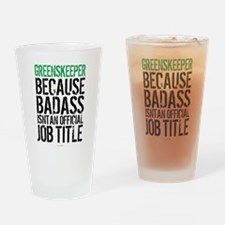 Badass Greenskeeper Drinking Glass