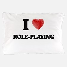 I Love Role-Playing Pillow Case