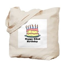Happy 22nd Birthday Tote Bag