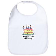 Happy 22nd Birthday Bib